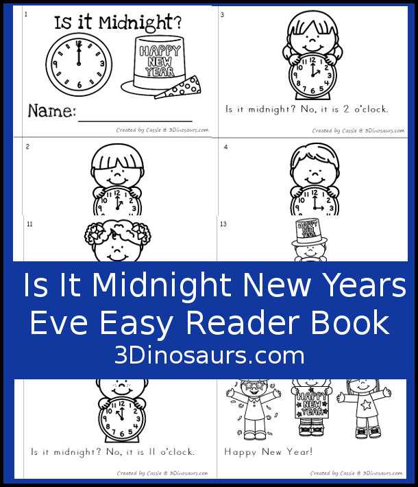Free New Year's Eve: Is It Midnight Easy Reader Book - a fun book with 14 pages and 12 clocks for kids to read about - 3Dinosaurs.com