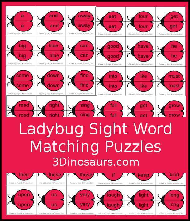 Free Ladybug Sight Word Matching Puzzles - all 220 Dolch sight words in simple 2 piece puzzles for kids to have fun matching - 3Dinosaurs.com