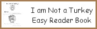 I Am Not A Turkey Easy Reader Book