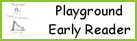 Playground Early Reader Book