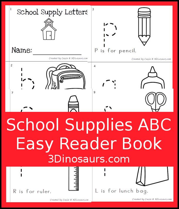 Free Fun School Supplies Themed ABC Easy Reader Book - 10 page book with abc themes for a school theme - 3Dinosaurs.com