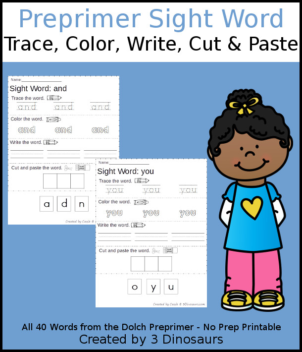 Free Preprimer Sight Word Trace, Color, Write, Cut & Paste Printable - all 40 pre primer sight words with- 3Dinosaurs.com