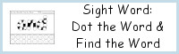 Sight Word Dot the Word Find the Word