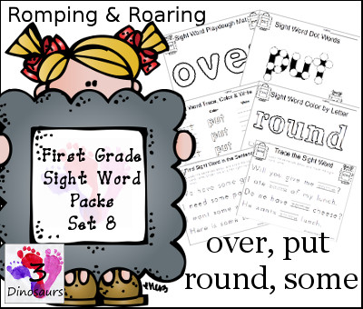 Romping & Roaring First Grade Sight Words Set 8: over, put, round, some - 3Dinosaurs.com