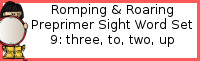 Romping & Roaring Preprimer Set 9: Three, To, Two, Up Packs