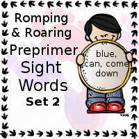 Free Romping & Roaring Preprimer Sight Words Packs Set 2: blue, can, come, down