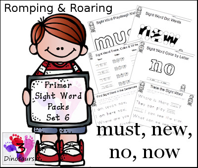 Romping & Roaring Primer Sight Words: must, new, no, now - 3Dinosaurs.com