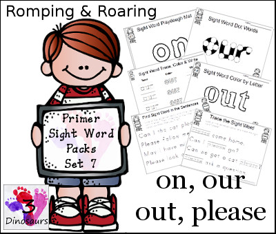 Romping & Roaring Primer Sight Words: on, our, out, please - 3Dinosaurs.com