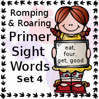 Free Romping & Roaring Primer Sight Words Packs Set 4: eat, four, get, good