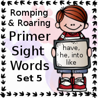 Free Romping & Roaring Primer Sight Words Packs Set 5: have, he, into, like