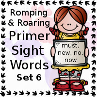 Free Romping & Roaring Primer Sight Words Packs Set 6: must, new, no, now