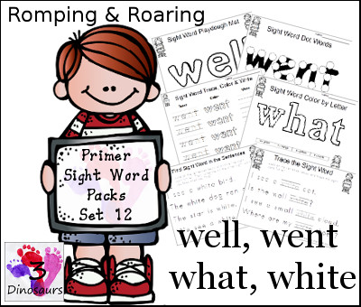 Romping & Roaring Primer Sight Words: well, went, what, white - 3Dinosaurs.com