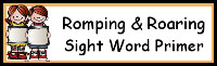 Romping & Roaring Primer Sight Words Packs