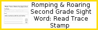 Romping & Roaring Second Grade Sight Words: Read Trace & Stamp