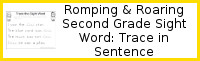 Romping & Roaring Second Grade Sight Words: Trace in Sentence