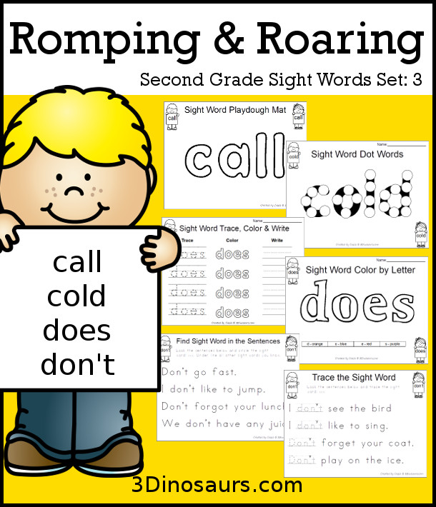 Free Romping & Roaring Second Grade Sight Words: call, cold, does, don't 6 pages of printables for each word - 3Dinosaurs.com