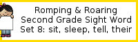 Romping & Roaring Second Grade Set 8: Sit, Sleep, Tell, Their Packs