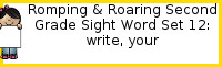 Romping & Roaring Second Grade Set 12: Write, Your
