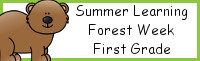 Summer Learning: First Grade Forest Week