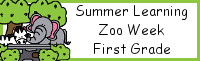 Summer Learning: First Grade Zoo Week