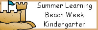 Summer Learning: Kindergarten Beach Week