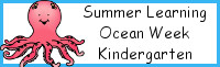 Summer Learning: Kindergarten Ocean Week
