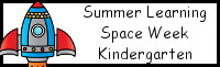 Summer Learning: Kindergarten Space Week