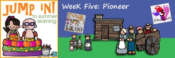 Jump In to Summer Learning: Week 5 Pioneer