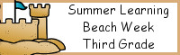 Summer Learning: Third Grade Beach Week