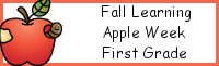 Fall Learning: First Grade Apple Week