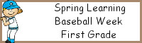 Spring Learning: First Grade Baseball Week