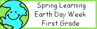Spring Learning: First Grade Earth Day Week