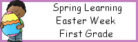 Spring Learning: First Grade Easter Week