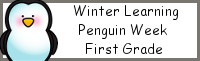 Winter Learning: First Grade Penguin Week