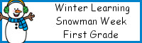 Winter Learning: First Grade Snowman Week