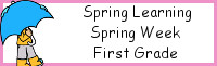 Spring Learning: First Grade Spring Week