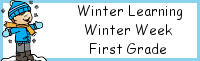 Winter Learning: First Grade Winter Week