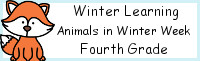 Winter Learning: Fourth Grade Animals in Winter Week