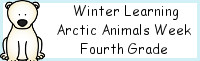 Winter Learning: Fourth Grade Arctic Animals Week