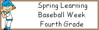 Spring Learning: Fourth Grade Baseball Week
