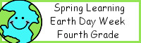 Spring Learning: Fourth Grade Earth Day Week