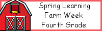 Spring Learning: Fourth Grade Farm Week