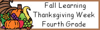 Fall Learning: Fourth Grade Thanksgiving Week