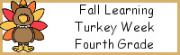 Fall Learning: Fourth Grade Turkey Week
