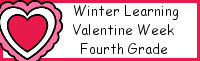 Winter Learning: Fourth Grade Valentine Week