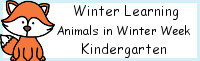 Winter Learning: Kindergarten Animals in Winter Week