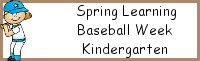 Spring Learning: Kindergarten Baseball Week