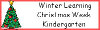 Winter Learning: Kindergarten Christmas Week