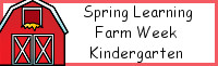 Spring Learning: Kindergarten Farm Week