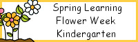 Spring Learning: Kindergarten Flower Week